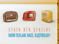 Radyo Reklamı Nasıl Oluşturulur?