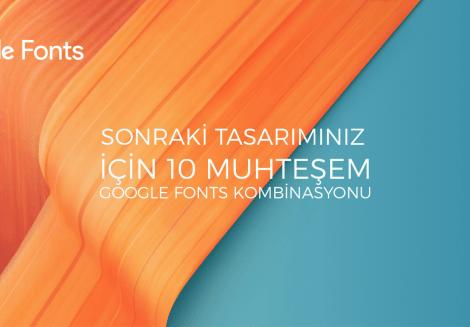 Sonraki Tasarımınız için 10 Muhteşem Google Fonts Kombinasyonu